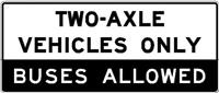 Two axle vehicles only