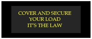 cover and secure your load its the law