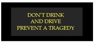 don't drink and drive prevent a tragedy