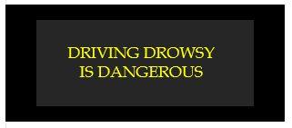 driving drowsy is dangerous