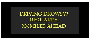 driving drowsy rest area xx miles ahead.