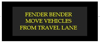fender bender move vehicles from travel lane