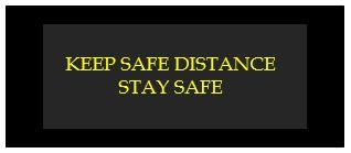 keep safe distance stay safe