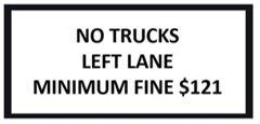 no trucks left lane minimum fine $121