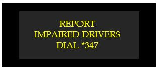 report impaired drivers dial *347