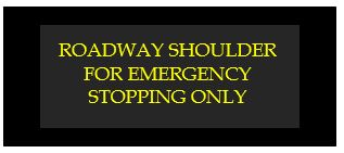 roadway shoulder for emergency stopping only