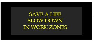 save a life slow down in work zones