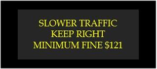 slower traffic keep right minimum fine $121